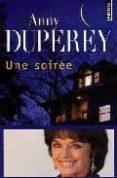 UNE SOIREE di DUPEREY, ANNY