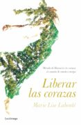 LIBERAR LAS CORAZAS: METODO Y MOVIMIENTOS. ANTIGIMNASIA di LABONTE, MARIE LISE