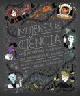 MUJERES EN LA CIENCIA: 50 INTREPIDAS PIONERAS QUE CAMBIARON EL MUNDO di IGNOTOFSKY, RACHEL
