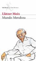 MUNDO MENDOZA di MOIX, LLATZER