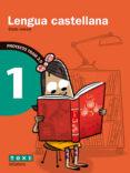 LENGUA CASTELLANA 1 1º EDUCACION PRIMÀRIA TRAM 2.0 di VV.AA