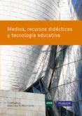 MEDIOS RECURSOS DIDACTICOS Y TECNOLOGIA EDUCATIVA di SEVILLANO GARCIA, MARIA LUISA