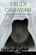 LA SACERDOTISA BLANCA (LA ERA DE LOS CINCO DIOSES 1) de CANAVAN, TRUDI
