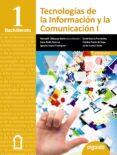 TECNOLOGÍAS DE LA INFORMACIÓN Y LA COMUNICACIÓN 1º BACHILLERATO di VV.AA.