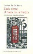 LADY VERSE, EL HADA DE LA HIEDRA de ROSA, JAVIER DE LA