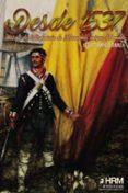 9788494739200 - Campelo Gainza Jesus: Desde 1537: Historia De La Infanteria De Marina Mas Antigua Del Mundo - Libro
