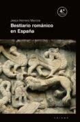 BESTIARIO ROMANICO EN ESPAÑA di HERRERO MARCOS, JESUS