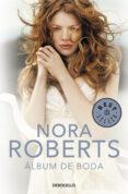 ALBUM DE BODA de ROBERTS, NORA