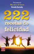 222 RECETAS DE FELICIDAD di BARNABY, BRENDA