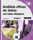 ANALISIS EFICAZ DE DATOS: CON TABLAS DINAMICAS (2ª ED.) di RIGOLLET, PIERRE