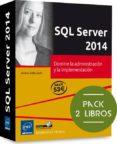 SQL SERVER 2014: PACK 2 LIBROS: DOMINE LA ADMINISTRACION Y LA IMPLEMENTACION di GABILLAUD, JEROME