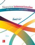 NEGOCIOS INTERNACIONALES: COMO COMPETIR EN EL MERCADO GLOBAL (10ª ED.) di HILL, CHARLES W. L.