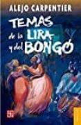 TEMAS DE LA LIRA Y DEL BONGO di CARPENTIER, ALEJO