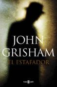 EL ESTAFADOR di GRISHAM, JOHN