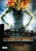 9788408083801 - Clare Cassandra: Cazadores De Sombras 1: Ciudad De Hueso - Libro