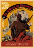 LOS SECRETOS DE LA DEFENSA DE MADRID (ED. AUMENTADA Y CORREGIDA) di CHAVES NOGALES, MANUEL