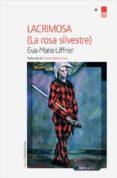 LACRIMOSA di LIFFNER, EVA MARIE