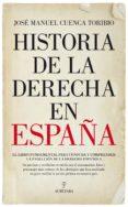 Historia De La Derecha En España - Almuzara