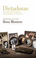 DICTADORAS: LAS MUJERES DE LOS HOMBRES MAS DESPIADADOS DE LA HIST ORIA di MONTERO, ROSA