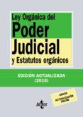 LEY ORGANICA DEL PODER JUDICIAL Y ESTATUTOS ORGANICOS (32ª ED.) di VV.AA.