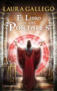 EL LIBRO DE LOS PORTALES de GALLEGO, LAURA