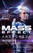 MASS EFFECT ANDROMEDA. INICIACION di JEMISIN, N.K.  WALTERS, MAC