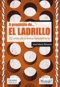 A PROPÓSITO DE EL LADRILLO di ALVAREZ, JOSE MARIA