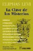 LA CLAVE DE LOS MISTERIOS di LEVI, ELIPHAS