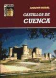 CASTILLOS DE CUENCA di RUIBAL, AMADOR