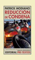 REDUCCION DE CONDENA de MODIANO, PATRICK