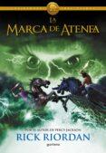 LOS HEROES DEL OLIMPO 3: LA MARCA DE ATENEA de RIORDAN, RICK