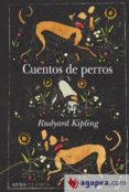 CUENTOS DE PERROS di KIPLING, RUDYARD