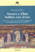 MOISÉS Y ELÍAS HABLAN CON JESÚS de VARO, FRANCISCO