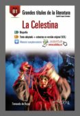 LA CELESTINA: LECTURA GRADUADA - B1 de ROJAS, FERNANDO DE