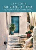 9788494724701 - Capsir Brasas Ana: Mil Viajes A Itaca - Libro