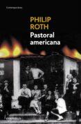 PASTORAL AMERICANA de ROTH, PHILIP