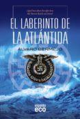 EL LABERINTO DE LA ATLANTIDA di BERMEJO, ALVARO