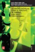 TEORIAS ECONOMICAS SOBRE EL MERCADO DE TRABAJO: II. NEOCLASICOS Y NUEVOS KEYNESIANOS di NEFFA, JULIO CESAR