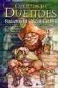 CUENTOS DE DUENDES: RELATOS MAGICOS CELTAS di RYNOLDS, R.R.