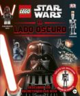 LEGO STAR WARS: EL LADO OSCURO di VV.AA.