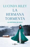 LA HERMANA TORMENTA (LAS SIETE HERMANAS 2) di RILEY, LUCINDA