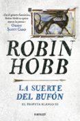 LA SUERTE DEL BUFÓN (EL PROFETA BLANCO 3) di HOBB, ROBIN