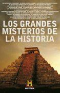 LOS GRANDES MISTERIOS DE LA HISTORIA di VV.AA.