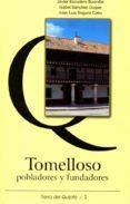 TOMELLOSO, POBLADORES Y FUNDADORES di VV.AA.