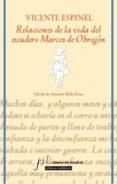 RELACIONES DE LA VIDA DEL ESCUDERO MARCOS DE OBREGON de ESPINEL, VICENTE