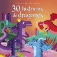 30 HISTORIAS DE DRAGONES di VV.AA.