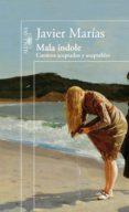 MALA INDOLE de MARIAS, JAVIER