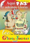 AQUI PAZ Y ADEMAS GLORIA de FUERTES, GLORIA
