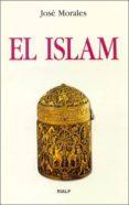 EL ISLAM di MORALES MARIN, JOSE