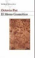 EL MONO GRAMATICO di PAZ, OCTAVIO
